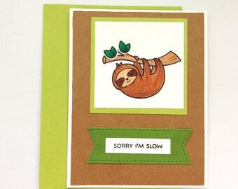 Sloth Birthday Card, Sloth Belated Birthday, Sloth Forgot Birthday, Sloth Late Birthday, Belated Birthday, Hanging Sloth, Sloth Card