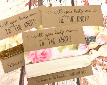 Will you help me tie the knot | Bridesmaid Proposal | Maid of Honor | Bridesmaid Hair Tie  Favors | To have and to hold your hair back