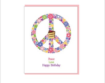 Peace Love and Happy Birthday Greeting Card