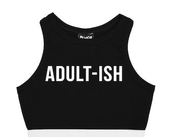 Adult-ish Bralet Top Crop T Shirt Bustier Tee Womens Fun Tumblr Hipster Grunge Goth Kawaii Harajuku Slogan Fashion Cute Feminist 90s Teen