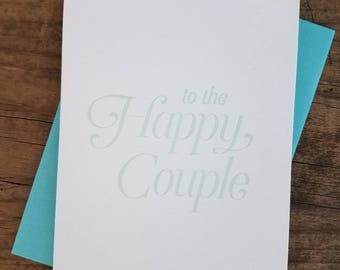 To the Happy Couple Letterpress Card