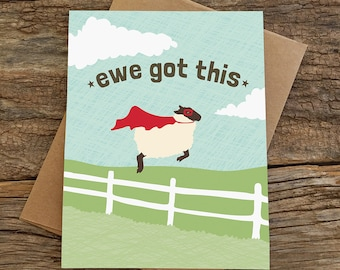 funny card / encouragement card / you got this / ewe