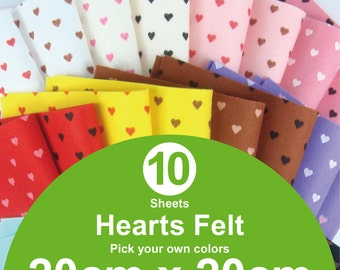 10 Printed Hearts Felt Sheets - 20cm x 20cm per sheet - Pick your own colors (H20x20)