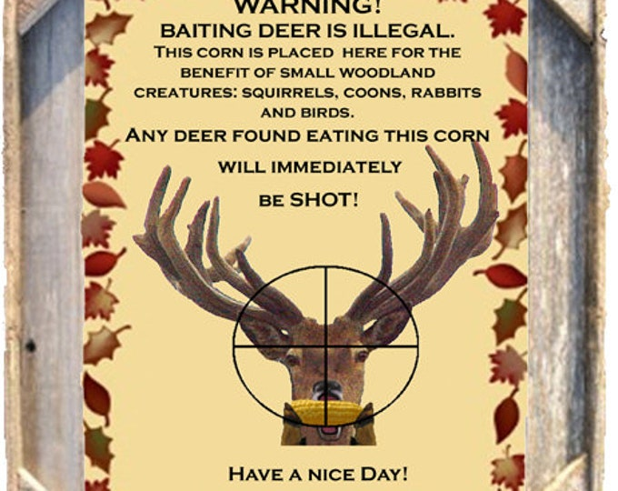 Hunting Deer is illegal poster built by me in Photoshop framed in Rustic, Weathered Wood Picture Frame 8x10