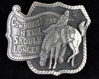 Vintage Cowboy Stay in Saddle Longer Horse Western Cowgirl Rodeo Funny Belt Buckle