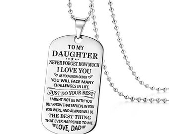 To My Daughter The Best Things I Love You Dad Daddy Father Dog Tag Military Necklace Ball Chain Gift for Best Graduation Birthday