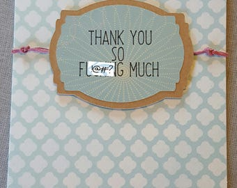 Thank You so Fu#king Much Handmade Thank You Card