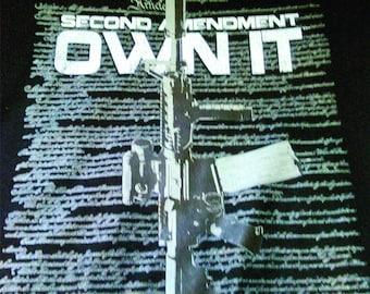 2nd Amendment Own It T-shirt-Right to Own T-shirt-un Ownrt Shirt
