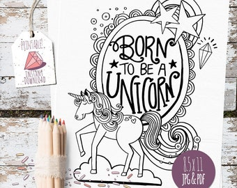 Born to be a Unicorn, Coloring Page, A Special Gift or coloring activity, DIY Printable Art for Baby Nursery, Image Transfer for Crafting
