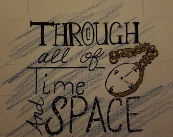 Through All of Time and Space