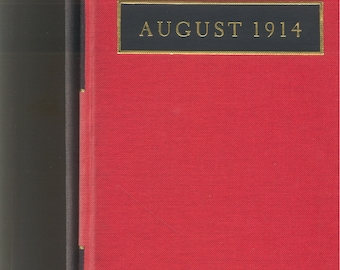 August 1914, The Red Wheel, Knot 1,  Limited Edition 1989 (#181 of 200 copies) SIGNED by Aleksandr Solzhenitsyn hardcover with slipcase