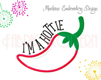 Hottie Chile Machine Embroidery Design  Red Chile Design  Applique' design  cute design  Chili pepper pattern   5X7 and 6X8 hoop  #799
