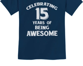 15 Years Of Being Awesome! Birthday Gift For 15 Year Old Youth Kids T-Shirt