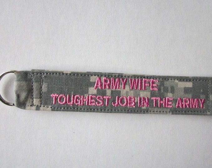 Army ACU keychain Army Sister Army Wife any words ok custom made to order