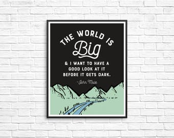 The World is Big 8x10 Print