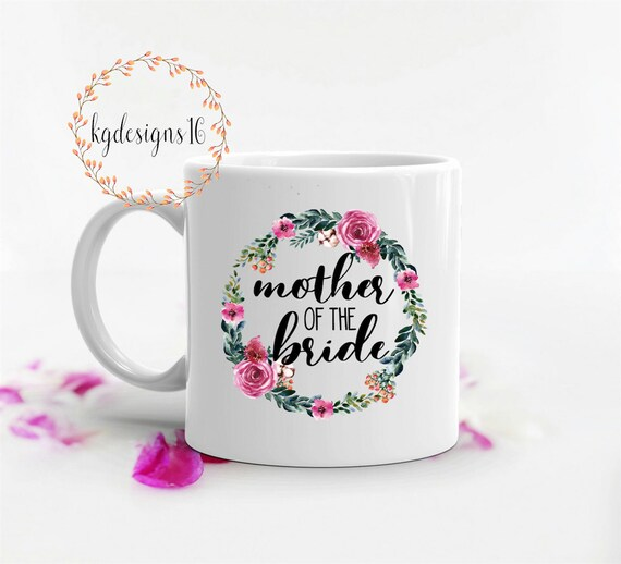 Mother Of The Bride-Mother Of The Bride Mug-Wedding Mug-Dishwasher Safe Mug-Vinyl Decal-Coffee Cup-Mug