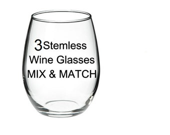 ANY 3 GLASSES - Your Choice - Mix & Match