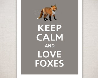 Keep Calm and LOVE FOXES Typography Art Print