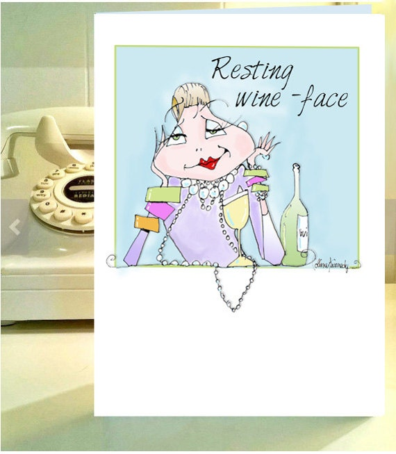 Resting Wine Face Card Funny Wine Card Wine Humor Birthday