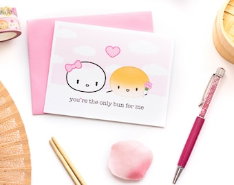 "Valentine's Day Card - ""You're The Only Bun For Me"" [Food Pun, Soup Dumpling,, Punny Love Card, Anniversary Card, Valentine Pun] - C015"