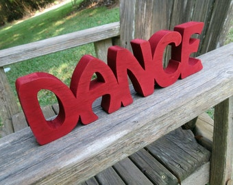 wood dance sign shelf sitter or wall hanging choice of colors