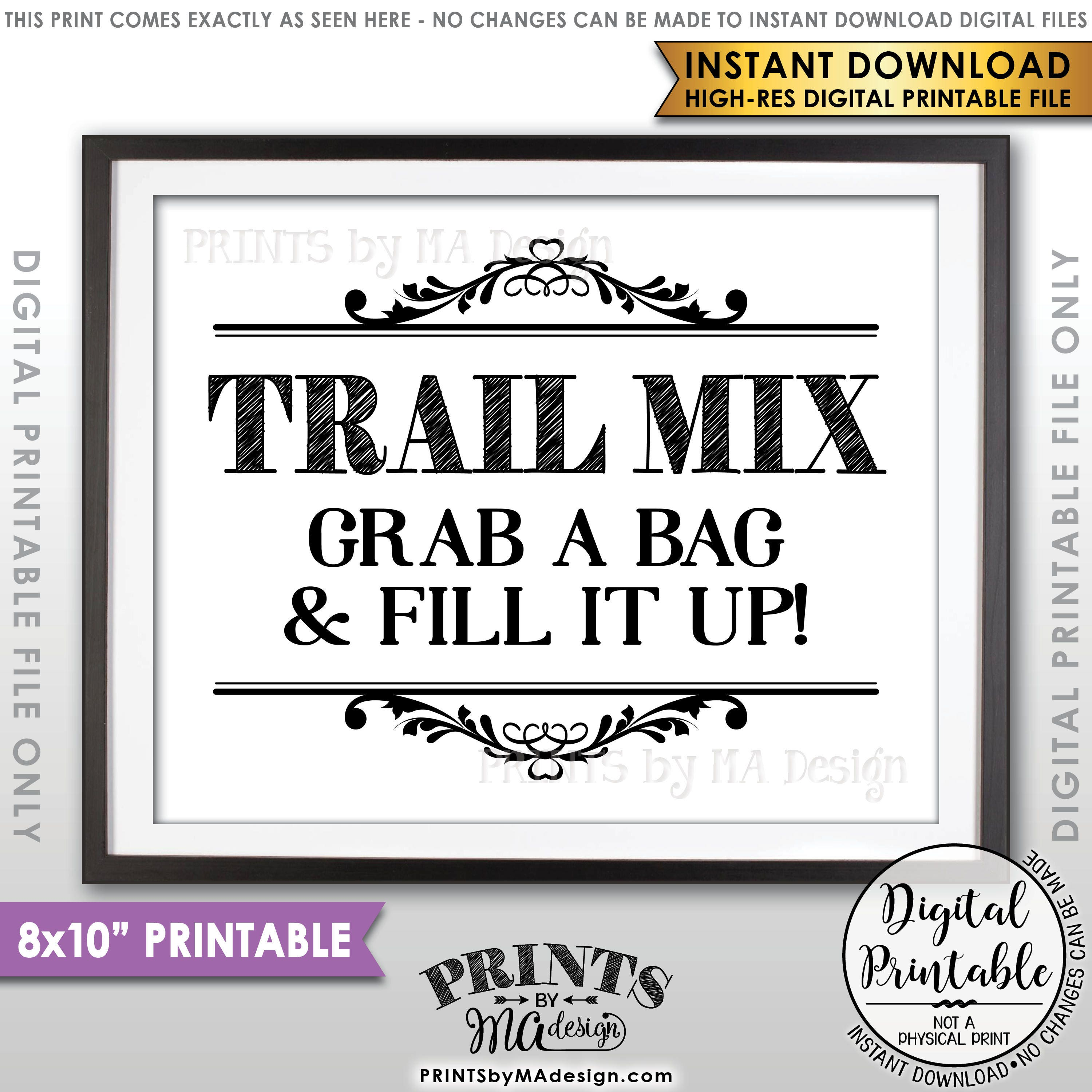 Trail Mix Sign, Grab a Bag & Fill it Up, Make Your Own Trail Mix ...
