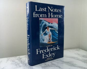 Last Notes From Home by Frederick Exley (First Edition)