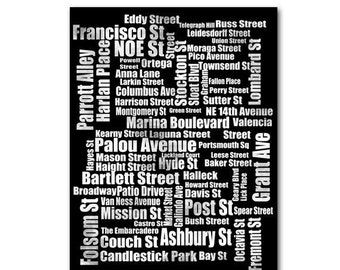 Typography of San Fransico Street Names fine art print black and white city street names, California