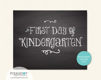 Printable First & Last Day of Kindergarten - 8x10 Framable Print and Decor