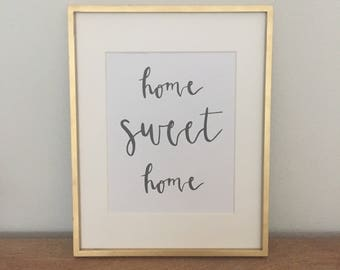 "Home Sweet Home (8""x10"") - Instant Download/Printable"