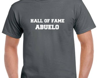 Hall of Fame Abuelo Shirt- Abuelo Tshirt- Abuelo Gift- Gift for Grandpa- Fathers Day Gift