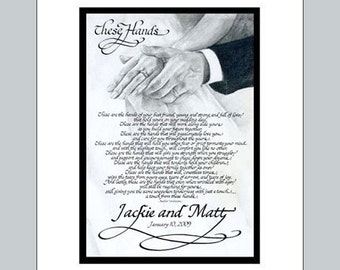 These Hands Personalized Calligraphy Poem--Wedding and Anniversary Gift