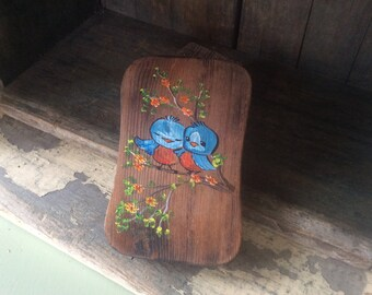Bluebirds of Happiness ~ Painted Bluebirds on a Wood Plaque ~ Hand painted ~ 1980 ~ Wall plaque