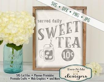 Sweet Tea SVG - Sweet Tea  served daily SVG - Diner Style Sweet Tea Cutting File - mason jar SVG - Commercial Use svg, dxf, png, jpg