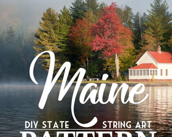 "Maine - DIY State String Art Pattern - 8"" x 12"" - Hearts & Stars included"