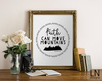 Instant Matthew 17:20 'Faith can move mountains' Bible Art Print 8x10 Printable File Typography Inspirational Print Scripture