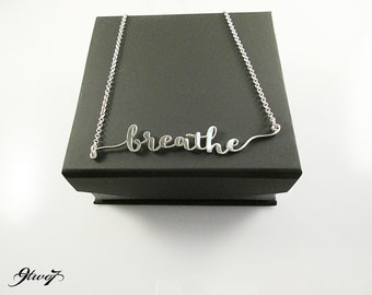 Breathe Necklace, Words Script Silver Pendant, .925 Sterling Silver Jewelry
