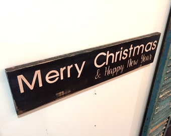 Merry Christmas & Happy New Year Sign - primitive vintage rustic distressed