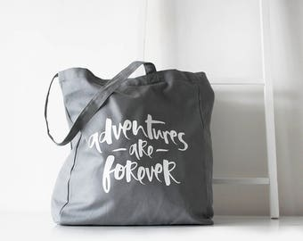 Tote Bag - Cotton Canvas Tote Bag - Grey Tote Bag - Adventures Are Forever Tote Bag - Organic Shopper - Organic Cotton Tote Bag - Beach Bag