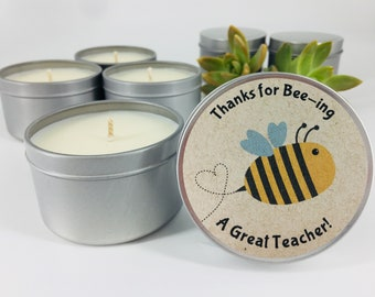 Soy Candle   Teachers Gift - Thanks For Bee-ing Such A Great Teacher!