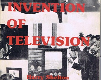 Vintage The Invention of Television Book by Shelton 1988 History 20thc Communications Electronics TV