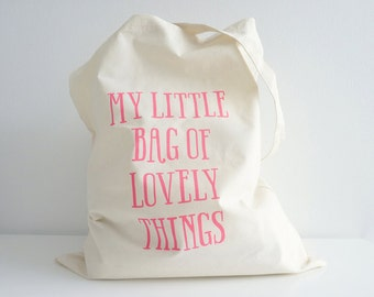 My Little Bag of Lovely Things – Cotton Tote Bag