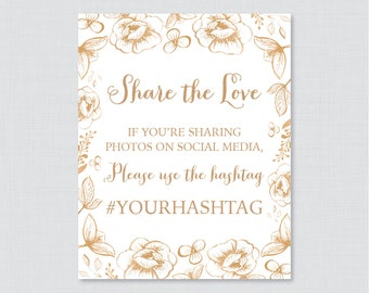 Gold Bridal Shower Hashtag Sign Printable - Gold Floral Bridal Shower Social Media Hashtag Sign - Personalized Share the Love Sign 0027