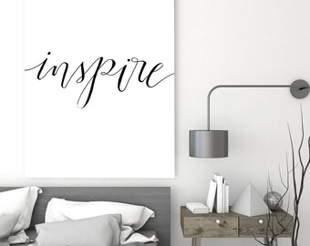 Inspirational Quote Print, Inspire Wall Art, Typography Poster, Quote  Print, Minimal Wall