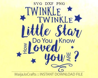 Baby SVG Files Twinkle Twinkle Little Star SVG Files for Cricut Nursery Rhyme Song Nursery SVG files for Silhouette Vector Art Cricut files