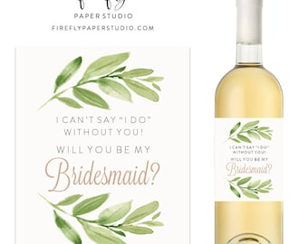 Will You Be My Bridesmaid Wine Label, Bridesmaid Proposal, Bridesmaid Gift, Maid of Honor Wine Label, Greenery Wine Label - (FPS0060)