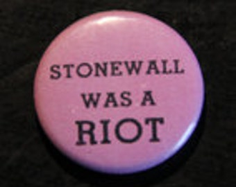 badge  stonewall was a riot