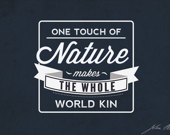 John Muir - One Touch of Nature (Art Prints available in multiple sizes)