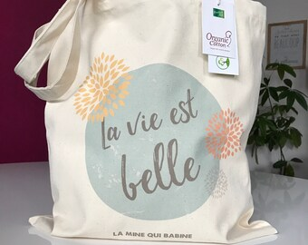"""Tote bag """"life is beautiful"""" - thick organic cotton"""
