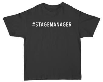 Hashtag Stage Manager - T-Shirt